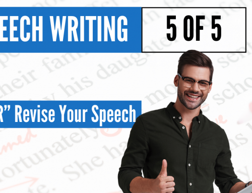 Revise Your Speech With Proofreading Tips – Content Writing Series 5 of 5