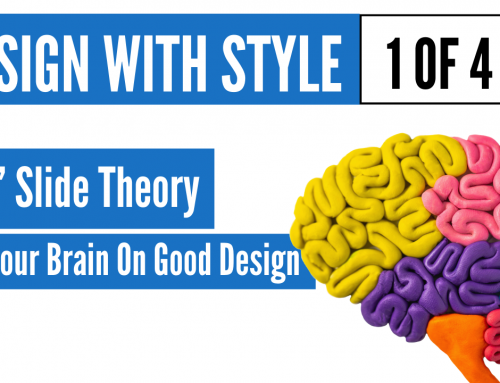 Use Neuroscience Insights To Blow Your Audience Away – Presentation Design Series 1 of 4